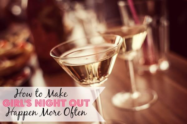 How to Make Girls Night Out Happen - More Often isdiva 2