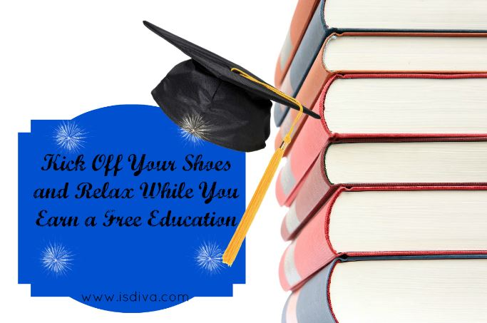 ISDIVA Kick Off Your Shoes and Relax While You Earn a Free Education