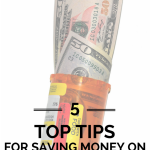 Prescriptions Got You Down? Check Out These 5 Tips for Savings