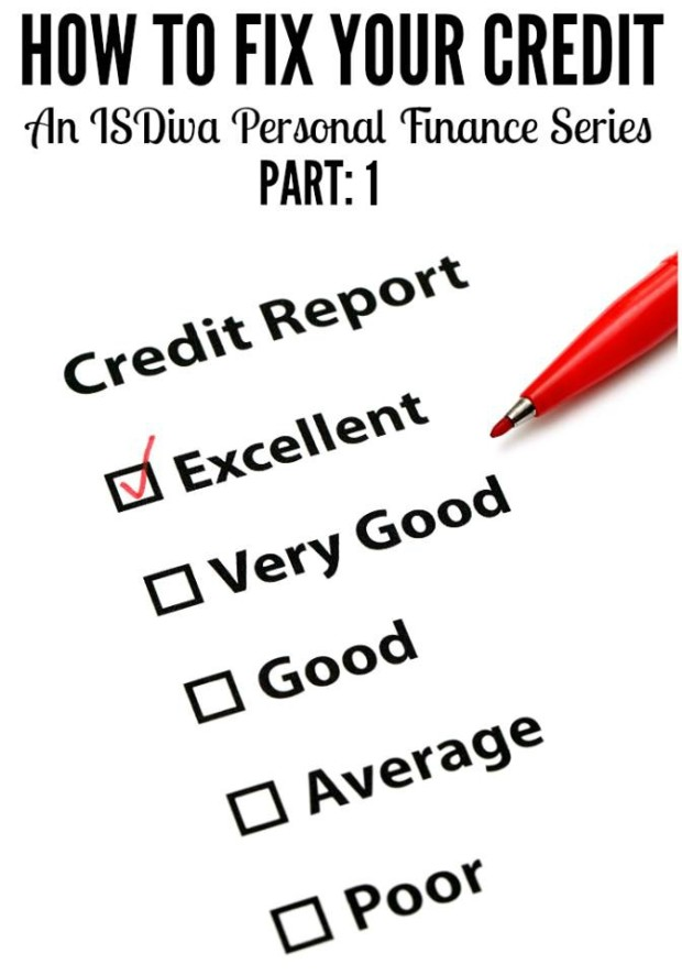 How to Fix Your Credit Part 1