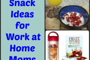 Best Snack Ideas for Work at Home Moms