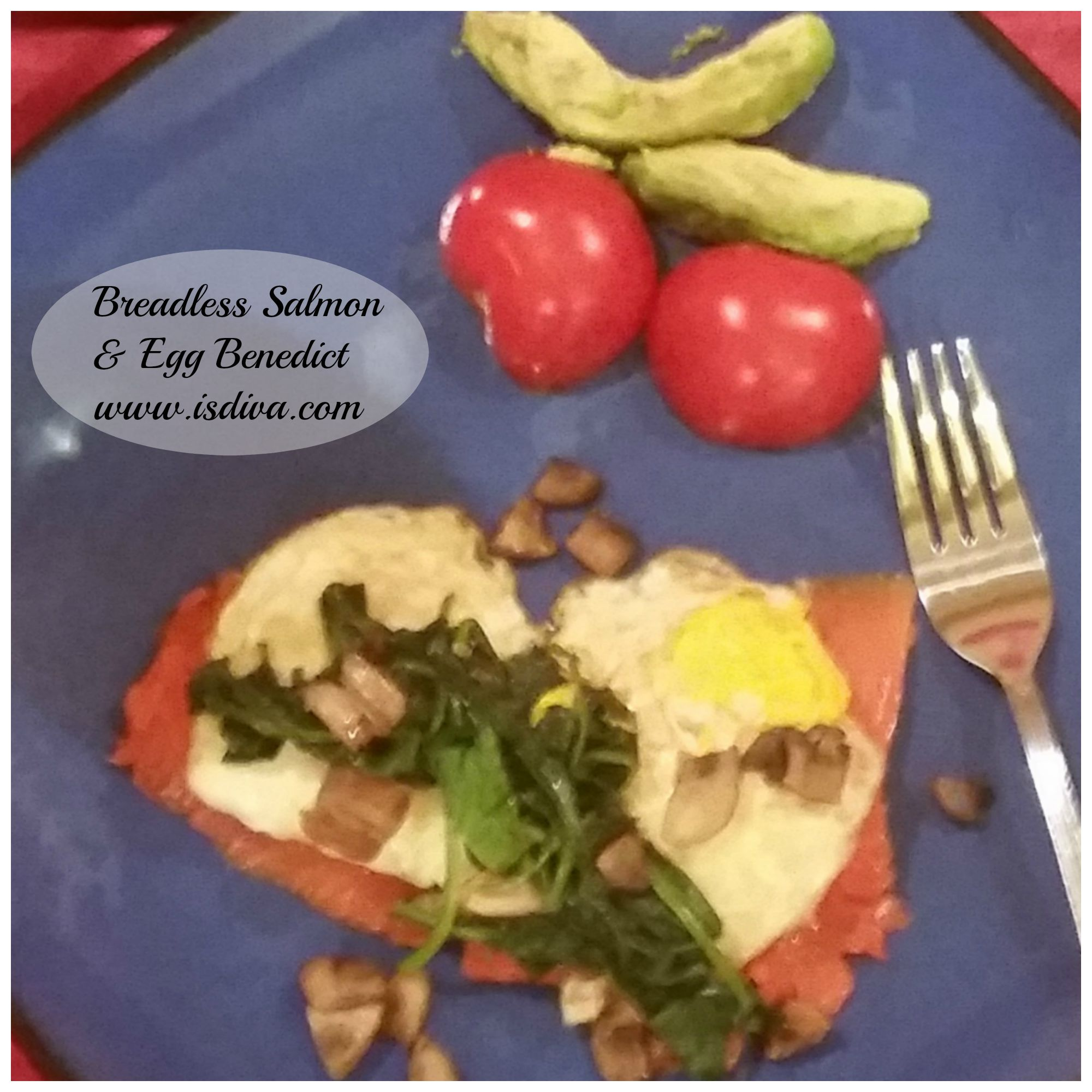 Breadless Salmon and Eggs Benedict