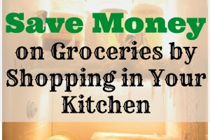 Clean out your kitchen and discover the savings right in there.