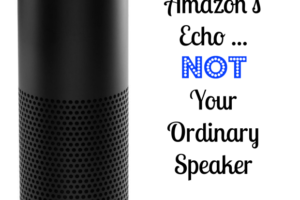 Amazon's Echo … Not Your Ordinary Speaker. Amazon's Echo is more than just a speaker. Here, I reveal a few other great uses around your home for it.