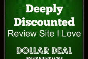 Check Out This Deeply Discounted Review Site I Love – Dollar Deal Reviews