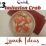 13 Quick Imitation Crab Lunch Ideas