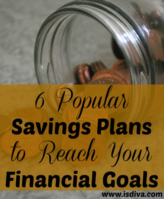 6 Popular Savings Plans to Reach Your Financial Goals. It's 2017! How are you going to get your savings goals on track? Check out six of the most popular savings plans to help you achieve your financial goals.