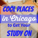 Cool Places in Chicago to Get Your Study On