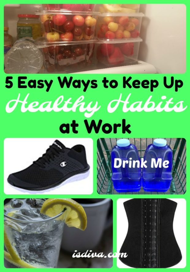 5 Easy Ways to Keep Up Healthy Habits at Work - You're looking to get on track with your healthy lifestyle, it's easy to do even at work. Check out my 5 easy ways to keep up healthy habits at work.