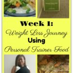 Week 1: Weight Loss Journey Using Personal Trainer Food #Review #PersonalTrainerFood #weightloss