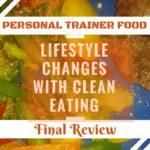 Personal Trainer Food – Final Review